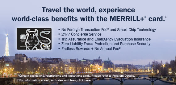 Travel the world, experience world-class benefits with the MERRILL+® card.
